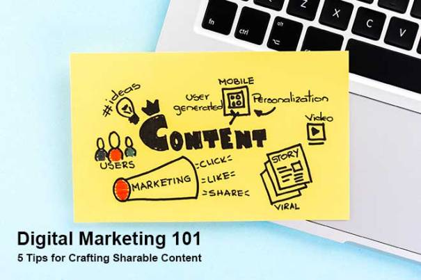 5 Tips for Crafting Sharable Content