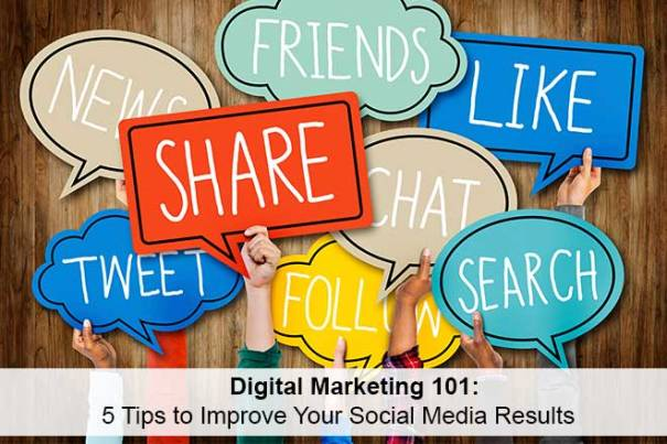 5 Tips to Improve Your Social Media Results